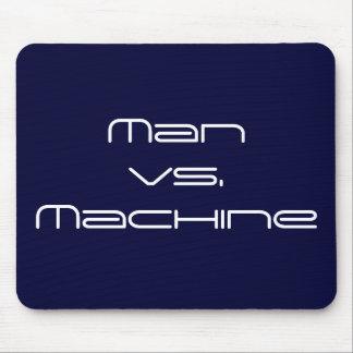 Mann gegen Maschine Mousepads