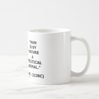 Mann ist von Natur aus ein politisches Tier Kaffeetasse