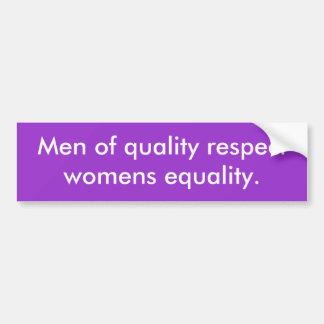 Männer der Gleichheit der Qualitätsrespekt-Frauen Autoaufkleber