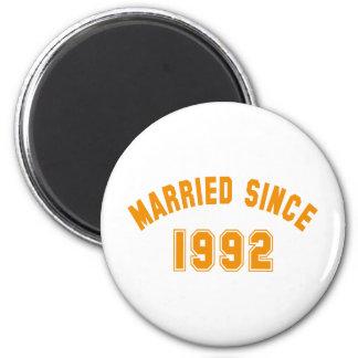 married since 1992 runder magnet 5,7 cm