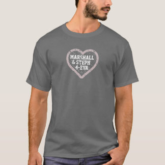 Marshall und Steph 4-Eva T-Shirt