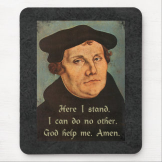 Martin Luther hier stehe ich Zitat Mousepad