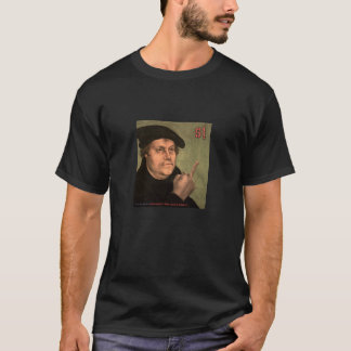 "Martin Luther ""StinkeFinger"" T-Shirt"