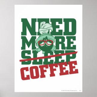 Marvin der Marsmensch - benötigen Sie mehr Kaffee Posterdruck