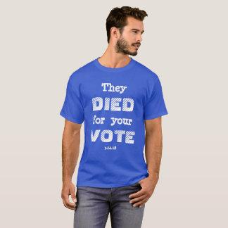 MÄRZ: Sie STARBEN für Ihre ABSTIMMUNG T-Shirt