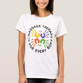 Massage-Therapie ist für jeden Körper T-Shirt
