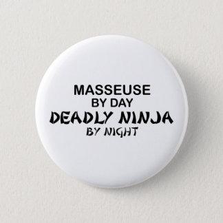 Masseuse tödliches Ninja bis zum Nacht Runder Button 5,7 Cm
