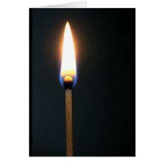 Matchstick mit Flamme leuchten Sie meinem Leben Grußkarte