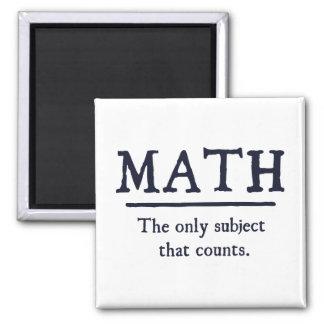 Mathe das einzige Thema, das zählt Quadratischer Magnet