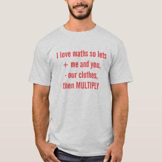 Mathe der Liebe I lässt so + ich und Sie, - unser T-Shirt