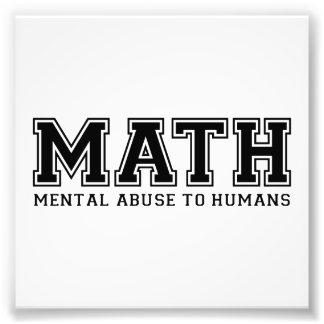 MATHE ist Geistesmissbrauch zu den Menschen Photographie