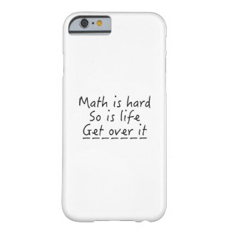 Mathe ist hart barely there iPhone 6 hülle