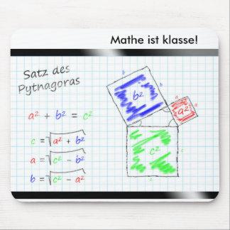 Mathe ist klasse! - Der Satz des Pythagoras Mousepad