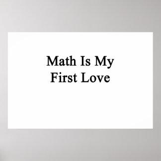 Mathe ist meine erste Liebe Poster