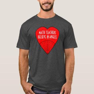 Mathe-Lehrer glauben an Winkel T-Shirt