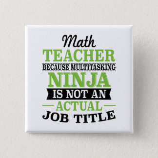 Mathe-Lehrer MehrprozeßNinja nicht eine Quadratischer Button 5,1 Cm