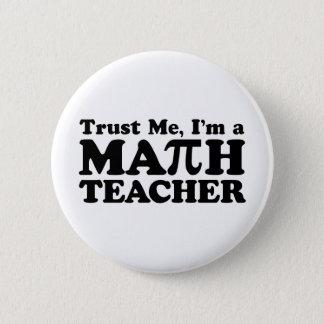 Mathe-Lehrer Runder Button 5,1 Cm