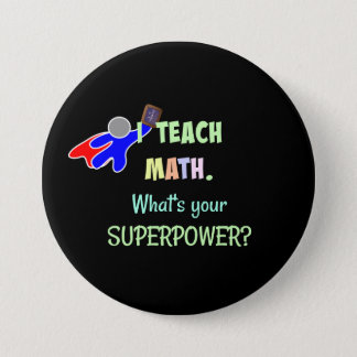 Mathe-Lehrer, Superheld Runder Button 7,6 Cm