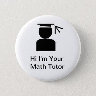 Mathe-Tutor-Knöpfe Runder Button 5,7 Cm