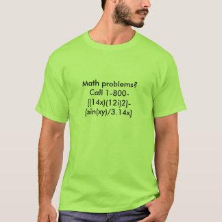 Mathematische Probleme?  Anruf 1-800- [(14x) (12i) T-Shirt
