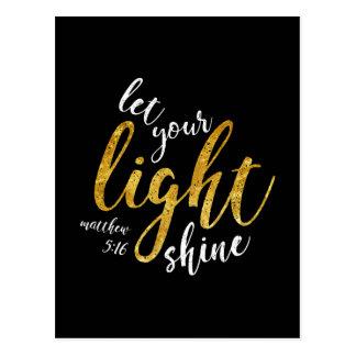 Matthew-5:16 - glänzen Sie Ihr Licht Postkarte