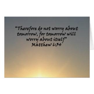 """Matthew-6:34 ""durch Carter L. Shepard Karte"