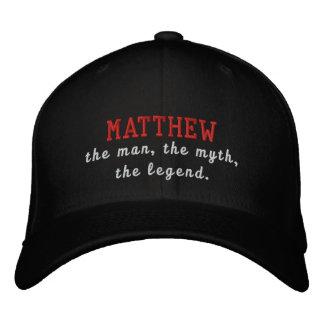 Matthew der Mann, der Mythos, die Legende Bestickte Baseballkappe