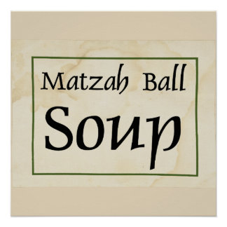 Matzah-Ball-Suppe Poster