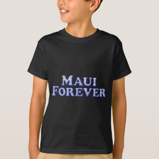 Maui-für immer - abgeschrägtes grundlegendes T-Shirt