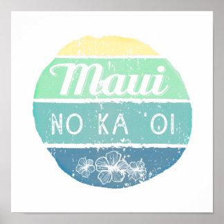 Maui keine Ka Oi Vintage Typografie Poster