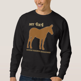 Maultier 4x4 übersteigt Pferdestärken Sweatshirt