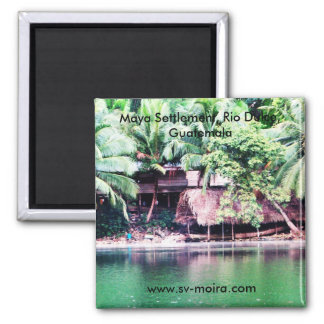 Maya-Regelung, Rio Dulce, Guatemala Quadratischer Magnet