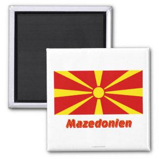 Mazedonien Flagge MIT Namen Quadratischer Magnet