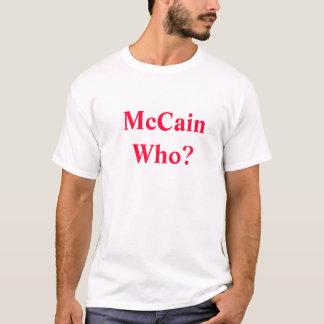 McCain wer? (vordere) Sarah Palin für V.P. T-Shirt