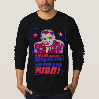 McCarthy hatte Recht T-Shirt