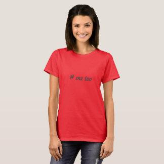 #me auch T-Shirt