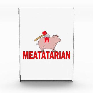 Meatatarian für immer acryl auszeichnung