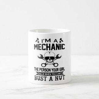 Mechaniker - die Person Ihre Mädchen-Anrufe! Kaffeetasse