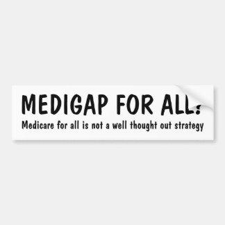MEDIGAP FÜR ALLE? Medicare für alle… Autoaufkleber
