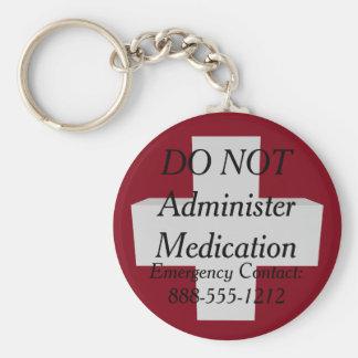 Mediziner-Alarm VERWALTEN NICHT MEDIKATION Schlüsselanhänger