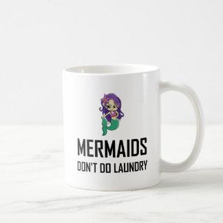 Meerjungfrauen tun nicht Wäscherei Kaffeetasse