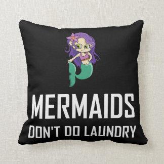 Meerjungfrauen tun nicht Wäscherei Kissen