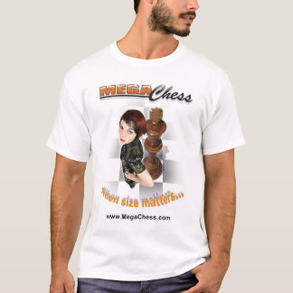 MegaChess, wenn Größe von Bedeutung ist T-Shirt