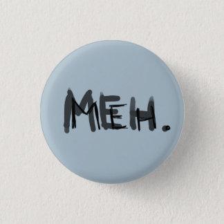 Meh. Runder Button 2,5 Cm