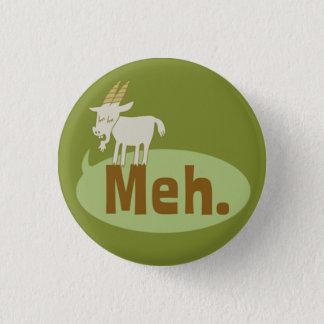 Meh (sagte die Ziege), lustiger Flair Pinback Runder Button 2,5 Cm