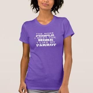 Mehr die Leute treffe ich Papageien-Shirt (fügen T-Shirt