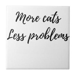 Mehr Katzen, weniger Probleme Keramikfliese