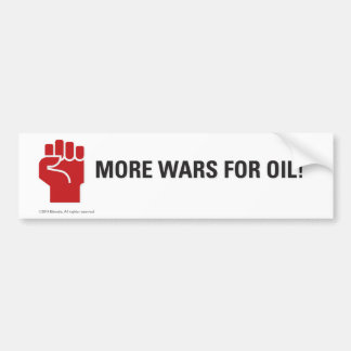 Mehr Kriege für Öl! Auto Aufkleber