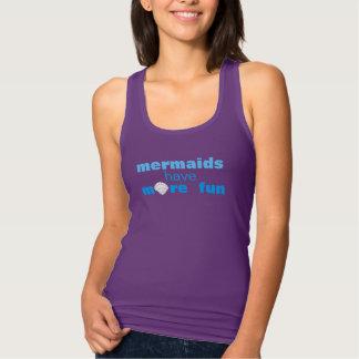 mehr Spaß für Meerjungfrauen Tank Top