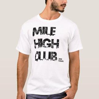 Meile hoher VEREIN T-Shirt